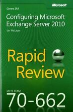 NEW - MCTS 70-662 Rapid Review: Configuring Microsoft Exchange Server 2010