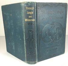 Antique 1899 Through Jungle and Wilderness Edward S Ellis Book Blue Hardback
