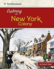 Exploring the New York Colony (Exploring the 13 Co