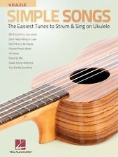 Simple Songs for Ukulele Sheet Music The Easiest Tunes to Strum & Sing 000156815