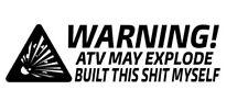 Car window decal truck outdoor sticker ATV funny built myself may explode haha