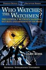Who Watches the Watchmen? the Conflict Between National Security and Freedom ...