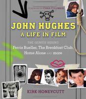 John Hughes, A Life in Film: The Genius Behind Ferris Bueller, TheBreakfast Club