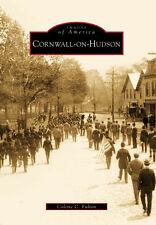 Cornwall-on-Hudson [Images of America] [NY] [Arcadia Publishing]