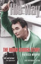 His Way: The Brian Clough Story, Murphy, Patrick, New Books