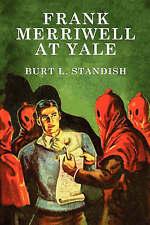 Frank Merriwell at Yale by Burt L Standish (Paperback / softback, 2008)