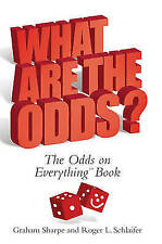 Sharpe, Graham, Schlaifer, Roger, What Are The Odds?: The Odds on Everything Boo