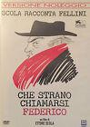 CHE STRANO CHIAMARSI FEDERICO DVD