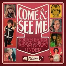 Come and See Me - Dream Babes and Rock Chicks From Down Under [CD]