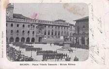 A5196) BOLOGNA, RIVISTA MILITARE IN PIAZZA MAGGIORE. VIAGGIATA.