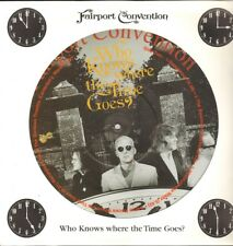 FAIRPORT CONVENTION Who Knows Where the Time Goes PICTURE DISC