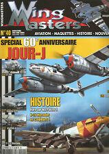 WING MASTERS N° 40 60e ANNIV JOUR-J / B-26 MARAUDER / MOSQUITO MK XVI / DAKOTA