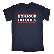 Bonjour Bitches MENS T-SHIRT tee birthday gift sarcastic rude offensive funny