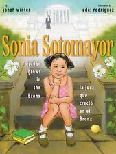 Sonia Sotomayor: A Judge Grows in the Bronx/La Juez Que Crecio En El Bronx (Hard