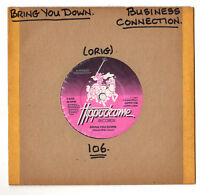 """SOUL.BUSINESS CONNECTION.BRING YOU DOWN / CONNECTIONS.UK ORIG 7"""".VG+"""