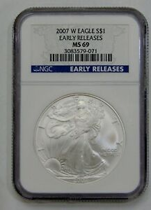 2007 W - Burnished Silver American Eagle - NGC MS 69 Early Releases