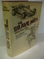THE BRAVE MEN by Giles Tippette 1st Edition/1st Print 1972 Rodeo - Auto Racing