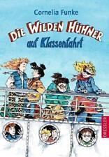 Die wilden Hühner auf Klassenfahrt / Die Wilden Hühner Bd.2 von Cornelia Funke