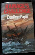 1st Edition H/B Ramage's Challenge by Dudley Pope 1985 with DJ