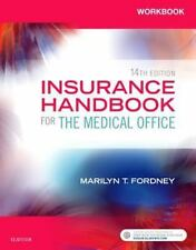 Workbook for Insurance Handbook for the Medical Office by Marilyn Fordney...