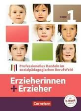 Erzieherinnen + Erzieher - Aktuelle Ausgabe / Band 1 - Professionelles Handeln i