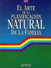 NEW El Arte de La Planificacion Natural de La Familia (Spanish Edition)
