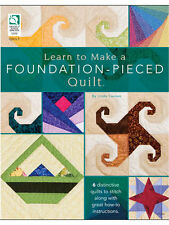 Quilting: Learn To Make A Foundation-Pieced Quilt