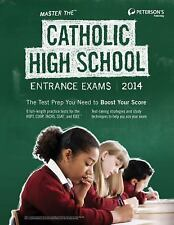 Master the Catholic High School Entrance Exams 2014 (Peterson's Master the Catho