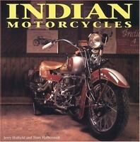 INDIAN MOTORCYCLES JERRY HATFIELD CHIEF SCOUT FOUR NEW 1st EDITION BOOK RESTORE