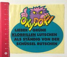 Aufkleber/Sticker: OkyDoky - Lieber Grüne Klobrillen Lutschen (01051626)