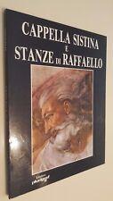 CAPPELLA SISTINA E STANZE DI RAFFAELLO Enzo Manzione Plurigraf 1986