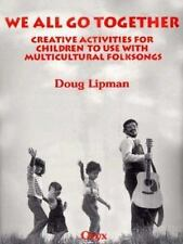 We All Go Together: Creative Activities for Children to Use with Multicultural