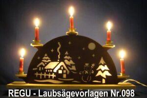 """+ REGU - Laubsägevorlage Nr.098 für Lichterbogen - """" WINTERROMANZE """" - Vorlagen"""