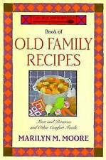 The Wooden Spoon Book of Old Family Recipes: Meat and Potatoes and Other Comfort