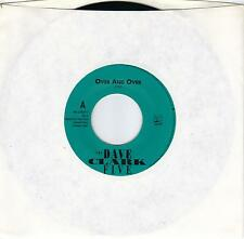 THE DAVE CLARK FIVE  Over And Over / You Got What It Takes 45  DC5