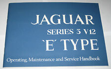 Operating Instructions Handbuch/Owner ´S Manual Jaguar E-Type V12 Series III