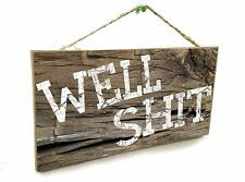 """Blackwater Trading Rustic Well Sh*t Funny, Bathroom Sign Plaque 5""""x10"""""""