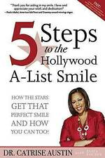 5 Steps to the Hollywood A-List Smile: How the Stars Get That Perfect Smile and