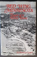 Signed! RED WING MINNESOTA SAGA OF A RIVER TOWN by Madeline Angell ~ HCDJ 1st Ed