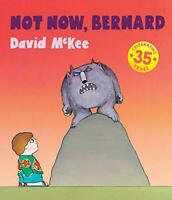 Not Now, Bernard by McKee, David, NEW Book, FREE & Fast Delivery, (Paperback)