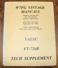 Very GOOD ~  YAESU FT-726R Transceiver TECH Supplement  MANUAL ~ W7FG REPRINT