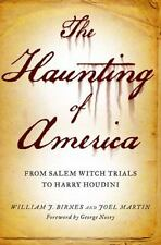 The Haunting of America: From the Salem Witch Trials to Harry Houdini (Paperback
