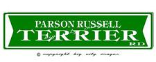 Parson Russell Terrier Dog Aluminum St Sign 6X24 Free shipping