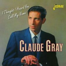 Claude Gray - Thought I Heard You Call My Name [New CD] UK - Import