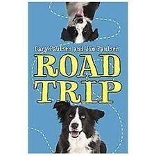 NEW - Road Trip by Paulsen, Gary; Paulsen, Jim