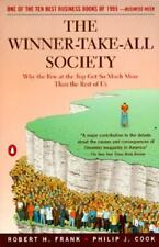 The Winner-Take-All Society: Why the Few at the Top Get So Much More Than the Re