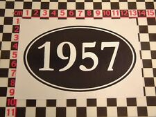 1957 Year Sticker - Austin A90 A70 Hereford A110 Armstrong Siddeley Birthday