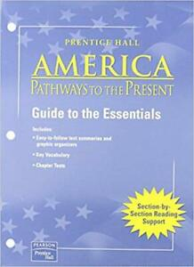 Prentice Hall America Pathways to the Present Guide to Essentials