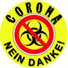 Corona Aufkleber NEIN DANKE!  Corona freie Zone Haus AUTO