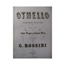 ROSSINI Gioachino Otello Opera ca1860 partition sheet music score